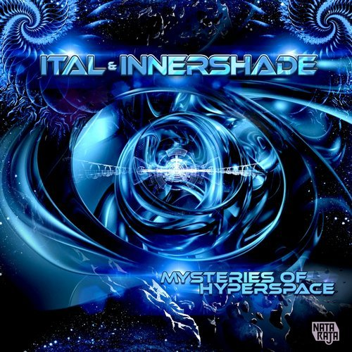 Ital & Innershade - Mysteries of Hyperspace EP