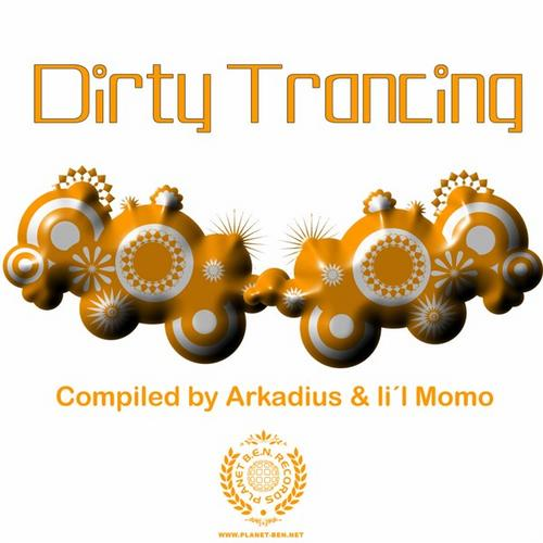 Dirty Trancing - Compiled Arkadius & Lil Momo