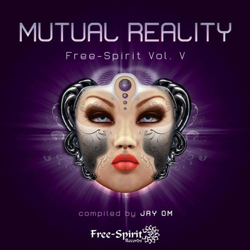 Mutual Reality - Compiled by Jay Om