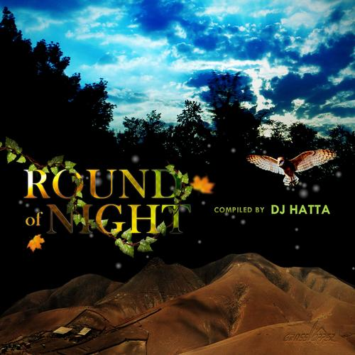Round of Night vol.1 - Compiled by Hatta