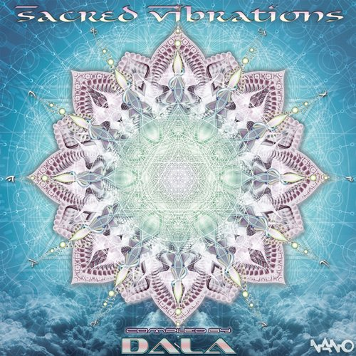 Sacred Vibrations - Compiled by Dala