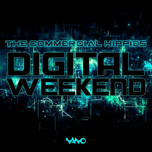 The Commercial hippies - Digital Weekend EP