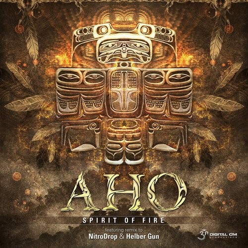 Aho - Spirit of Fire EP