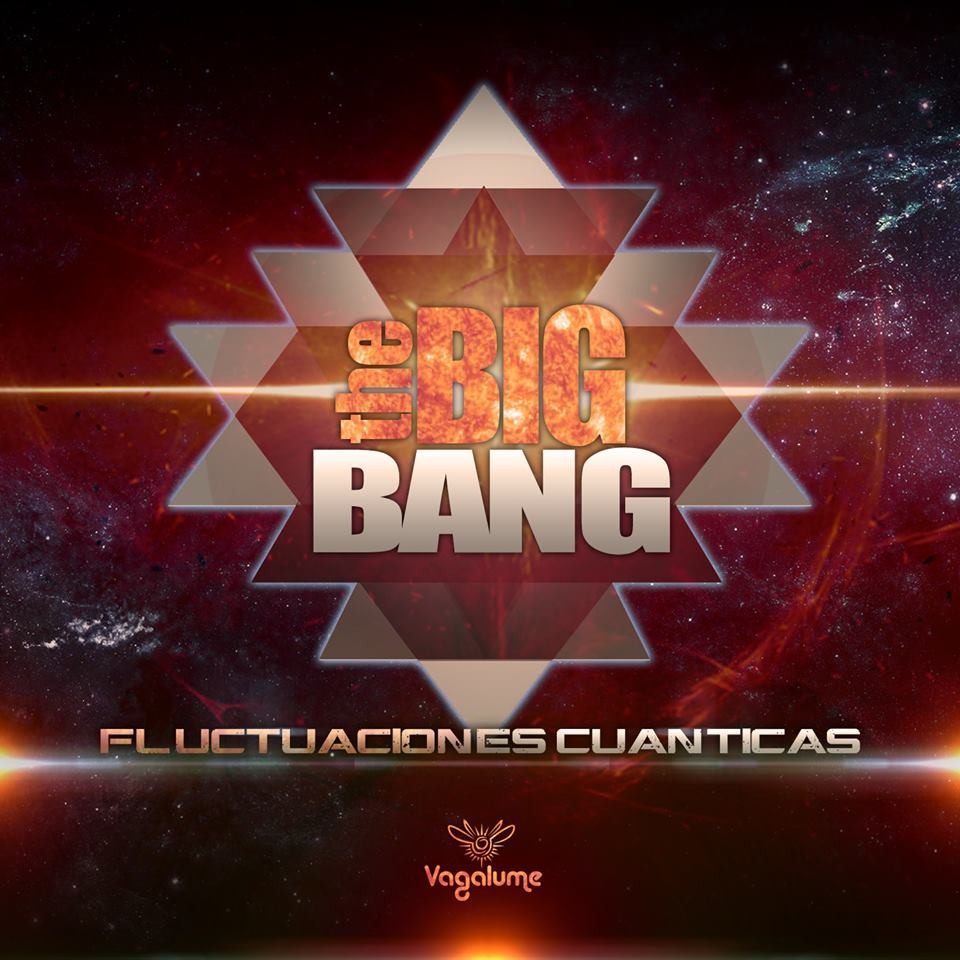 The Big Bang - Fluctuaciones Cuanticas EP